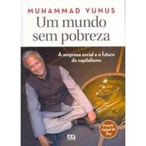 um-mundo-sem-pobreza-muhammad-yunus